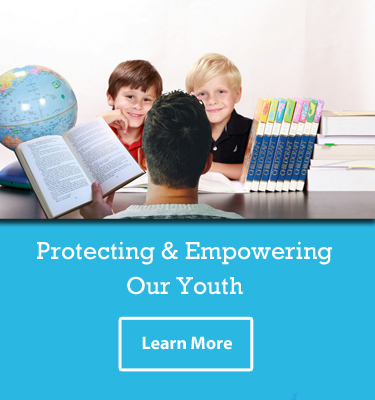 Protecting and Empowering Our Youth